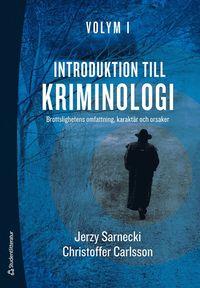 Skopia.it Introduktion till kriminologi. 1, Brottslighetens omfattning, karaktär och orsaker Image