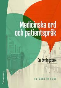 Rsfoodservice.se Medicinska ord och patientspråk - En övningsbok Image