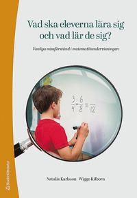Radiodeltauno.it Vad ska eleverna lära sig och vad lär de sig? : vanliga missförstånd i matematikundervisningen Image