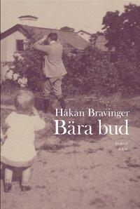 Omslagsbild: ISBN 9789146215851, Bära bud