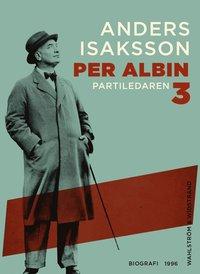 Per Albin 3 : Partiledaren