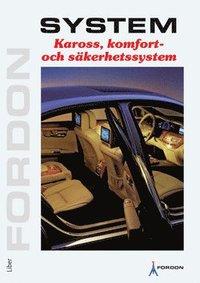 Kaross, komfort och säkerhetssystem