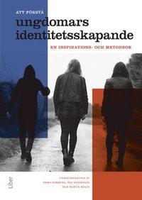 Skopia.it Att förstå ungdomars identitetsskapande : en inspirations- och metodbok Image