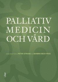 Palliativ Medicin Och V 229 Rd Peter Strang Barbro Beck