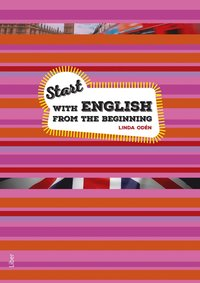 Start with English from the Beginning - Engelska för nyanlända (häftad)