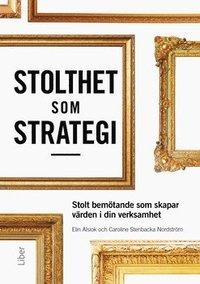 Skopia.it Stolthet som strategi : stolt bemötande som skapar värden i din verksamhet Image