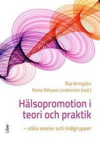 Skopia.it Hälsopromotion i teori och praktik : olika arenor och målgrupper Image