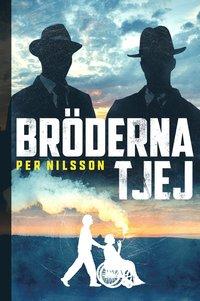 Bröderna Tjej - Per Nilsson - Bok (9789150120950) | Bokus