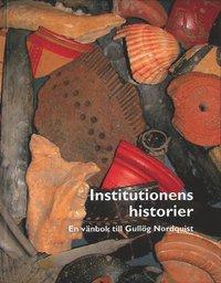 Skopia.it Institutionens historier : en vänbok till Gullög Nordquist Image