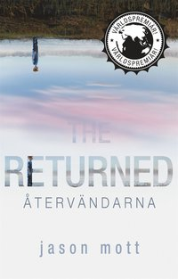 The Returned - Återvändarna (e-bok)