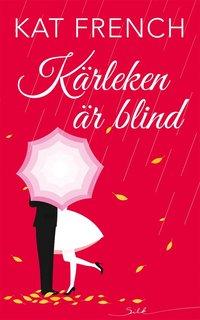 Kärleken är blind