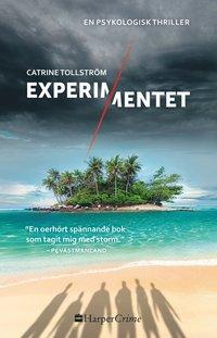 Bokomslag Experimentet av Catrine Tollström
