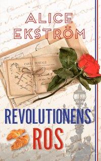 Revolutionens ros (häftad)