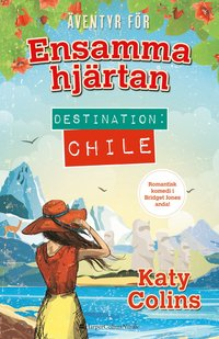 Destination: Chile (inbunden)