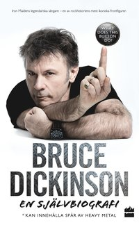 Bruce Dickinson : en självbiografi - what does this button do? (pocket)
