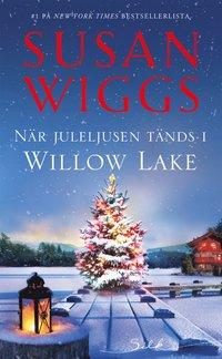 När juleljusen tänds i Willow Lake (häftad)