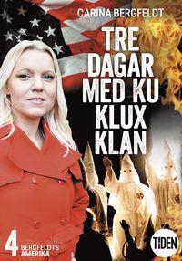 Radiodeltauno.it Bergfeldts Amerika. S2A4, Tre dagar med Ku Klux Klan Image
