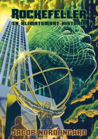 """Image result for """"Rockefeller – En klimatsmart historia""""."""