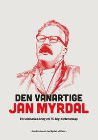 Skopia.it Den vanartige Jan Myrdal : Ett seminarium kring ett 75-årigt föfattarskap Image