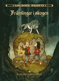 Främlingar i skogen
