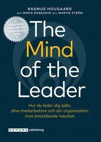 Skopia.it The Mind of the Leader - Hur du leder dig själv, dina medarbetare och din organisation mot enastående resultat Image