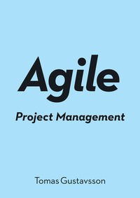 Agile Project Management (häftad)