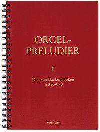 Orgelpreludier 2