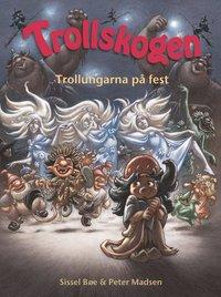 Trollskogen. Trollungarna på fest