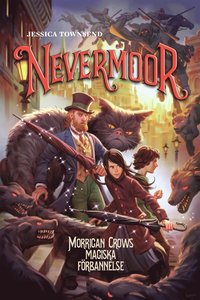 Nevermoor. Morrigan Crows magiska förbannelse (kartonnage)