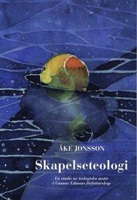 Tortedellemiebrame.it Skapelseteologi : En studie av teologiska motiv i Gunnar Edmans författarskap Image