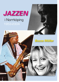 Rsfoodservice.se Jazzen i Norrköping 1953-2004 Image