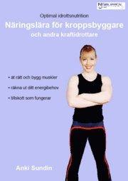 anki sundin näringslära för kroppsbyggare