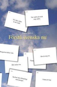 Förstå svenska nu
