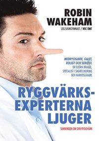 Ryggvärksexperterna ljuger