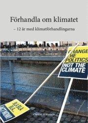 Skopia.it Förhandla om klimatet : 12 år med klimatförhandlingarna Image