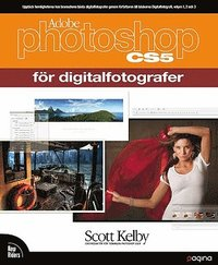 Photoshop CS5 för digitalfotografer (häftad)