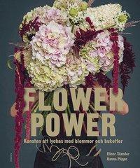 Rsfoodservice.se Flower power : konsten att lyckas med blommor och buketter Image