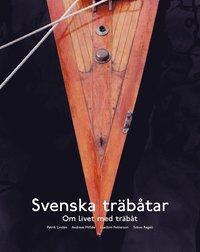 Svenska träbåtar - om livet med träbåt