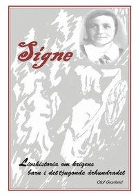 Tortedellemiebrame.it Signe : livshistoria om krigens barn i det tjugonde århundradet Image