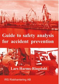 Guide to safety analysis for accident prevention (häftad)