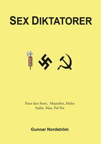 Sex diktatorer