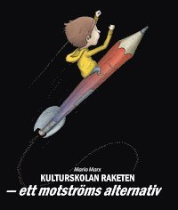 Tortedellemiebrame.it Kulturskolan Raketen : ett motströms alternativ Image