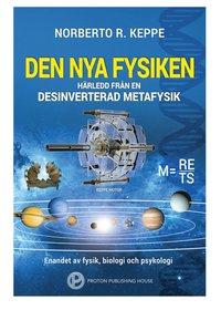 Skopia.it Den nya fysiken - härledd från en desinverterad metafysik Image