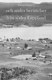 Skopia.it Vitmyssekarl'n och andra berättelser från södra Lappland Image