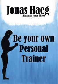 Be your own personal trainer