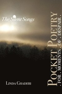 The Silent Songs (e-bok)
