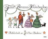 tant bruns födelsedag Tant Bruns födelsedag   Elsa Beskow   Bok (9789163809439) | Bokus tant bruns födelsedag