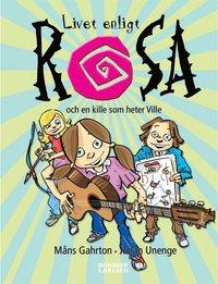 Livet enligt Rosa och en kille som heter Ville