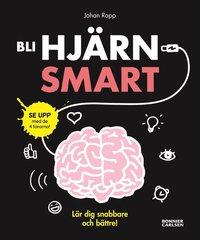 Bli hjärnsmart : plugga snabbare och bättre!