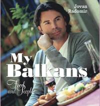 My Balkans : food and people (inbunden)